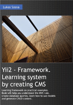 Yii2 - Framework. Learning by creating CMS.